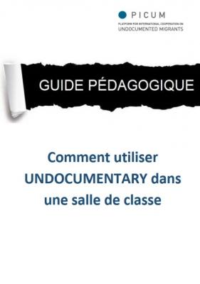 Guide Pédagogique: Comment utiliser 'Undocumentary' dans une salle de classe (Août 2014) – FR