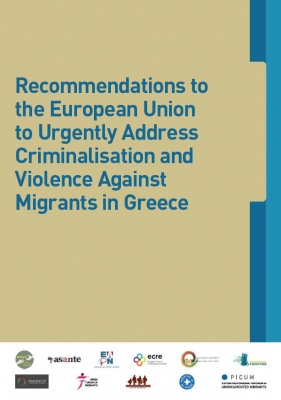 Recommendations to the European Union to Urgently Address Criminalisation and Violence Against Migrants in Greece  (March 2014)