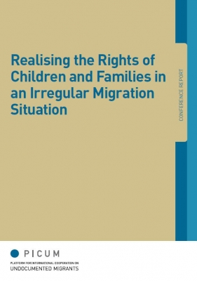 Realising the Rights of Children and Families in an Irregular Migration Situation (May 2013) – EN