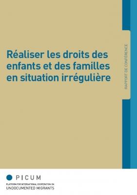 Réaliser les droits des enfants et des familles en situation irrégulière (Mai 2013) – FR