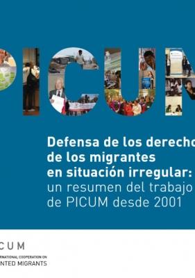 Defensa de los derechos de los migrantes en situación irregular: un resumen del trabajo de PICUM desde 2001 (Marzo 2013) – ES