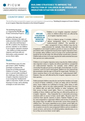 Building Strategies to Improve the Protection of Children in an Irregular Migration Situation in Europe – Country Brief United Kingdom (October 2011)