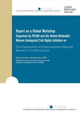 "Conference report on a workshop organized by PICUM and the United Methodist Women Immigrant/Civil Rights Initiative, ""The Exploitation of Undocumented Migrant Women in the Workplace"" (November 2009) – EN"