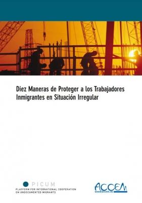 Diez Maneras de Proteger a los Trabajadores Inmigrantes en Situación Irregular (January 2005) – ES