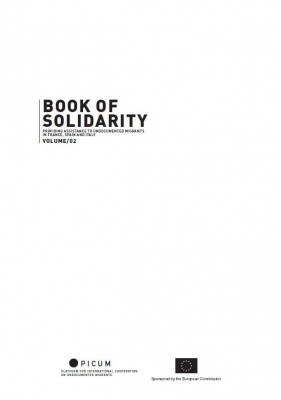 Book of Solidarity: Providing Assistance to Undocumented Migrants Volumes II: France, Spain, and Italy – EN