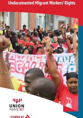 EN- Trade Unions: Organising and Promoting Undocumented Migrant Workers' Rights