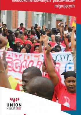 PL- Związki zawodowe: Organizowanie i wspieranie praw nieudokumentowanych pracowników migrujących