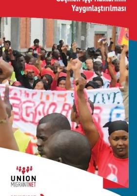 TR- Sendikalar: Örgütlenme ve Kayıtdışı Göçmen İşçi Haklarının Yaygınlaştırılması