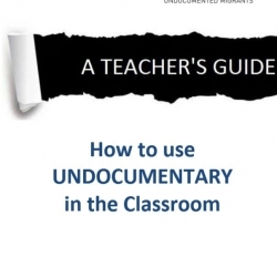 Teacher's Guide for using 'Undocumentary' in the classroom (August 2014) – EN