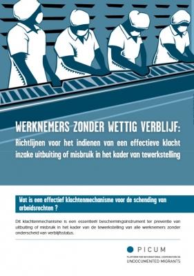Werknemers zonder Wettig Verblijf: Richtlijnen voor het Indienen van een Effectieve Klacht inzake Uitbuiting of Misbruik in het Kader van Tewerkstelling – NL