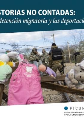 La detención migratoria y las deportaciones – ES