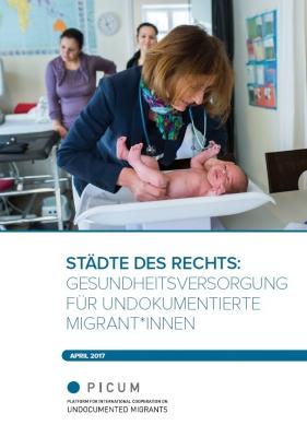 STÄDTE DES RECHTS: Gesundheitsversorgung für Undokumentierte Migrant*innen – DE