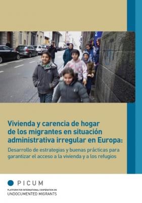 Vivienda y carencia de hogar de los migrantes en situación administrativa irregular en Europa (Marzo 2014) – ES