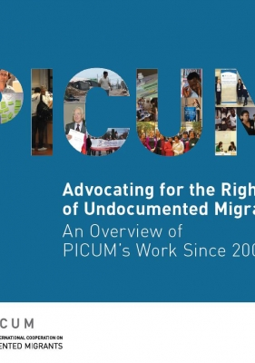 Advocating for the Rights of Undocumented Migrants: An Overview of PICUM's Work Since 2001 (March 2013) – EN