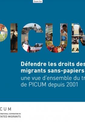 Défendre les droits des migrants sans-papiers : une vue d'ensemble du travail de PICUM depuis 2001 (Mars 2013) – FR