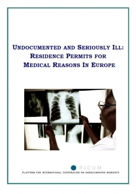 Undocumented and Seriously Ill: Residence Permits for Medical Reasons in Europe (January 2009)