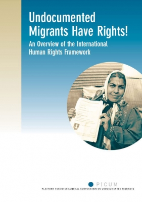Undocumented Migrants Have Rights! An Overview of the International Human Rights (March 2007)