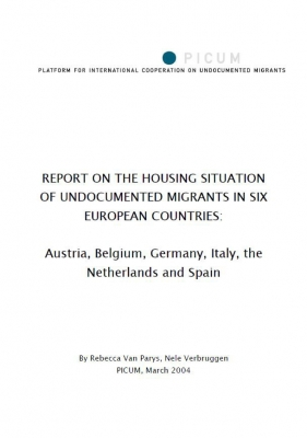 Report on the Housing Situation of Undocumented Migrants in Six European Countries (March 2004)