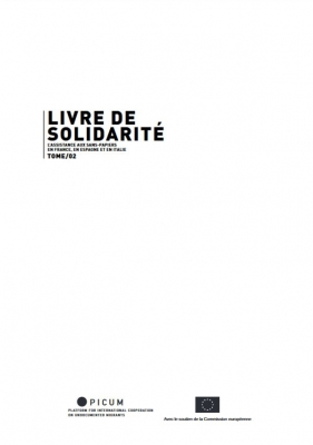 Book of Solidarity: Providing Assistance to Undocumented Migrants Volumes II: France, Spain, and Italy – FR