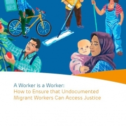 A Worker is a Worker: How to Ensure that Undocumented Migrant Workers Can Access Justice – Executive Summary – EN
