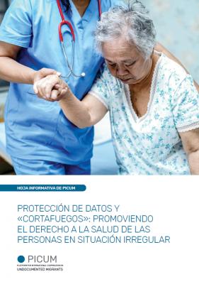 PROTECCIÓN DE DATOS Y «CORTAFUEGOS»: PROMOVIENDO EL DERECHO A LA SALUD DE LAS PERSONAS EN SITUACIÓN IRREGULAR – March 2020 – ES