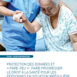 PROTECTION DES DONNÉES ET « PARE-FEU » : FAIRE PROGRESSER LE DROIT À LA SANTÉ POUR LES PERSONNES EN SITUATION IRRÉGULIÈRE – March 2020 – FR