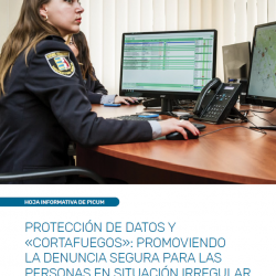 PROTECCIÓN DE DATOS Y «CORTAFUEGOS»: PROMOVIENDO LA DENUNCIA SEGURA PARA LAS PERSONAS EN SITUACIÓN IRREGULAR – March 2020 – ES
