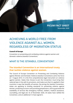 FACT SHEET ISTANBUL CONVENTION: ACHIEVING A WORLD FREE FROM VIOLENCE AGAINST ALL WOMEN, REGARDLESS OF MIGRATION STATUS – November 2020 – EN