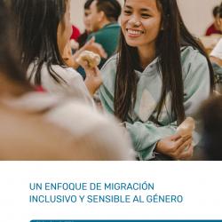 Un enfoque de migración inclusivo y sensible al género – December 2020 – ES