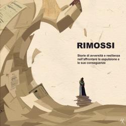 Rimossi – Storie di avversità e resilienza nell'affrontare la espulsione e le sue conseguenze – September 2020 – IT