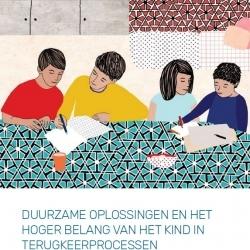 DUURZAME OPLOSSINGEN EN HET HOGER BELANG VAN HET KIND IN TERUGKEERPROCESSEN – September 2019 – NL