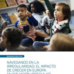 Navegando en la irregularidad: El impacto de crecer en Europe en situación irregular – Resumen ejecutivo – March 2021 – ES
