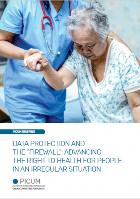 "Data Protection and the ""Firewall"": Advancing the Right to Health for People in an Irregular Situation – March 2020 – EN"