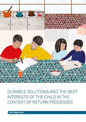 Durable Solutions and the Best Interests of the Child in the Context of Return Processes ENG – September 2019