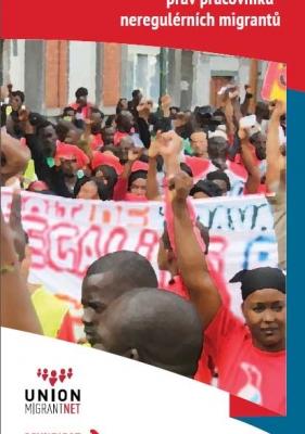 CZ- Odborové svazy: Organizace a prosazování práv pracovníků – neregulérních migrantů