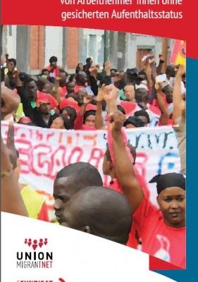 DE- Gewerkschaften: Organisierung und Förderung der Rechte von Arbeitnehmer*innen ohne gesicherten Aufenthaltsstatus