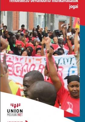 HU- Szakszervezetek: Szervezés és promóció iratokkal nem rendelkező bevándorló munkavállalók jogai