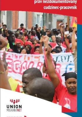 SK- Odborové zväzy: Organizovanie a propagácia práv nezdokumentovany cudzinec-pracovnik