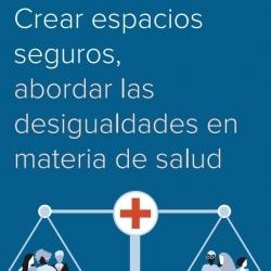 ES – Cortafuegos y Salud – Crear Espacios Seguros, Abordar lad Desigualdades en Materia de Salud