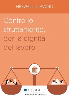 ITA – Firewall e Lavoro: Contro lo sfruttamento, per la dignità del lavoro