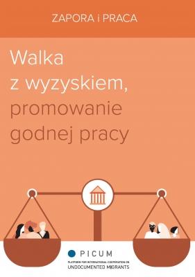 PL – Zapora i Praca: Walka z wyzyskiem, promowanie godnej pracy