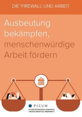 DE – Die 'Firewall' Und Arbeit – Ausbeutung bekämpfen, menschenwürdige Arbeit fördern