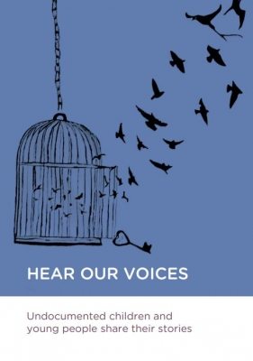 HEAR OUR VOICES: Undocumented Children and Young People Share their Stories – EN