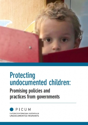 Protecting undocumented children-Promising policies and practices from governments (January 2018 – 2nd edition)