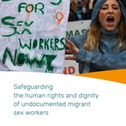 Safeguarding the human rights and dignity of undocumented migrant sex workers – September 2019
