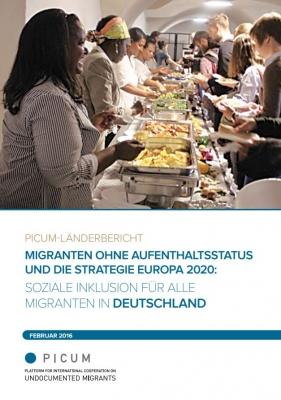 Migranten ohne Aufenthaltsstatus und die Strategie Europa 2020: Soziale Inklusion für alle Migranten in Deutschland – DE