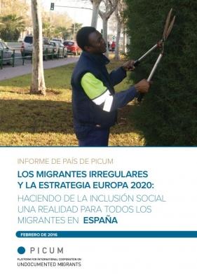 Los migrantes irregulares y la estrategia Europa 2020: Haciendo de la inclusión social una realidad para todos los migrantes en españa – ES