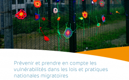 Prévenir et prendre en compte les vulnérabilités dans les lois et pratiques nationales migratoires – Résumé – March 2021 – FR