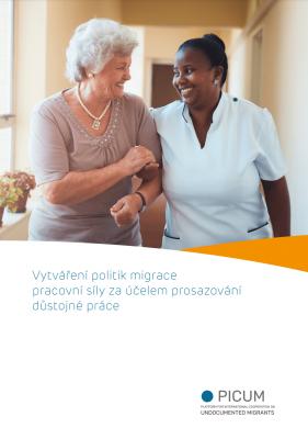 Vytváření politik migrace pracovní síly za účelem prosazování důstojné práce – March 2021 – CZ