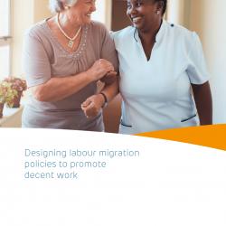 Designing labour migration policies to promote decent work – March 2021 – EN